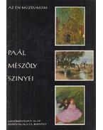 Paál - Mészöly - Szinyei - Kontha Sándor