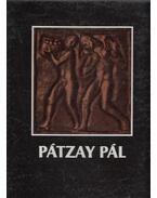 Pátzay Pál (dedikált) - Kontha Sándor
