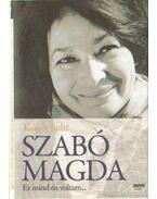 Szabó Magda - Kónya Judit