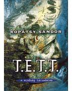 T.E.T.T. - A minőség társadalma - Kopátsy Sándor
