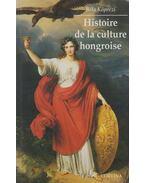 Histoire de la culture hongroise (dedikált) - Köpeczi Béla