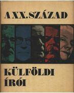 A XX. század külföldi írói - Köpeczi Béla, Pók Lajos