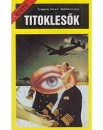 Titoklesők - Koppány József, Baktai György