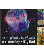 1001 kérdés és válasz a tudomány világából - Körber Ágnes