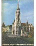 Budavári Nagyboldogasszony-templom - Körber Ágnes