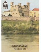 Sárospatak - Rákóczi vár - Körber Ágnes