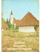 Szenna - Szabadtéri Néprajzi Gyűjtemény - Körber Ágnes