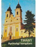 Tihany - Apátsági templom - Körber Ágnes
