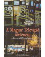 A Magyar Televízió története - Koreny János, Heckenast Gábor, Polgár András
