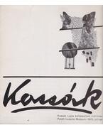 Kassák Lajos kollázsainak kiállítása - Körner Éva
