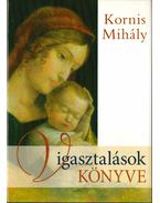 Vigasztalások könyve - Kornis Mihály