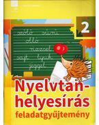 Nyelvtan-helyesírás feladatgyűjtemény 2. - Kóródi Bence