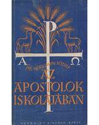 Az apostolok iskolájában - Korompai József