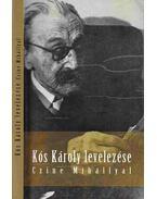 Kós Károly levelezése - Kós Károly, Czine Mihály