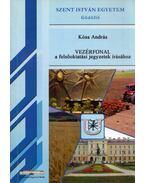 Vezérfonal a felsőoktatási jegyzetek írásához - Kósa András