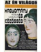 Hagyomány és közösség - Kósa László