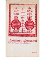 Rozmaringkoszorú - Kósa László