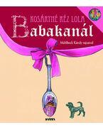 Babakanál - Kosáryné Réz Lola