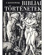 Bibliai történetek - Kosidowski, Zenon