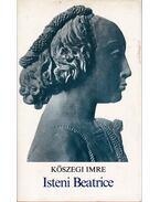 Isteni Beatrice - Kőszegi Imre