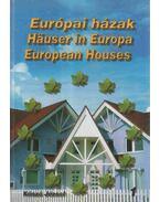 Európai házak / Häuser in Europa / European Houses - Kószó József