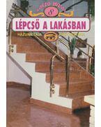 Lépcső a lakásban - Kószó József
