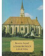 A dákoromán legenda (dedikált) - Kosztin Árpád