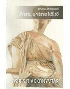 Nero, a véres költő - Kosztolányi Dezső