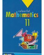 Colourful Mathematics 11. - Kosztolányi József, Kovács István, Urbán János, Vincze István, Pintér Klára