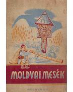 Moldvai mesék - Kovács Ágnes
