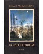 Kompletórium (dedikált) - Kovács András Ferenc