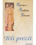 Téli prézli - Kovács András Ferenc