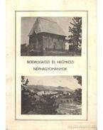 Bodrogközi és hegyközi néphagyományok - Kovács Dániel