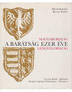 A barátság ezer éve - Kovács Endre, Dávid Katalin