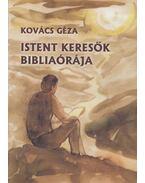 Istent keresők bibliaórája - Kovács Géza