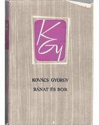 Bánat és bor - Kovács György