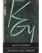 Kozmáné szép asszony - Kovács György