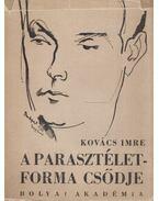 A parasztéletforma csődje - Kovács Imre