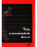 Fizika és számítástechnika - Mechanika - Kovács István