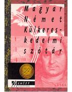 Magyar-német külkereskedelmi szótár - Kovács János