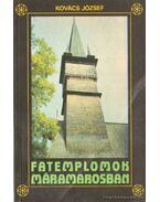 Fatemplomok Máramarosban - Kovács József