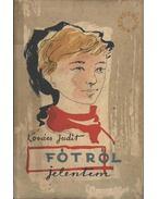 Fótról jelentem - Kovács Judit