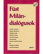 Füst Milán-dialógusok - Kovács Kristóf András, Szabolcsi Miklós