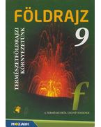 Földrajz 9 - Kovács Lászlóné, Jónás Ilona, Vizvári Albertné