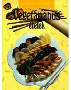 Vegetáriánus ételek - Kovács Mária