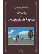 Verecke - a honfoglalás kapuja - Kovács Sándor
