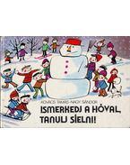 Ismerkedj a hóval, tanulj síelni! - Kovács Tamás, Nagy Sándor
