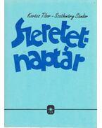 Szeretet-naptár - Kovács Tibor, Szathmáry Sándor