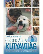 Csodálatos kutyavilág - Kovács Violetta