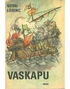 Vaskapu (dedikált) - Kovai Lőrinc